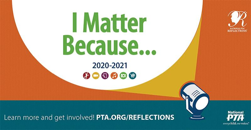 2020-2021 PTA Reflections Information & Entry