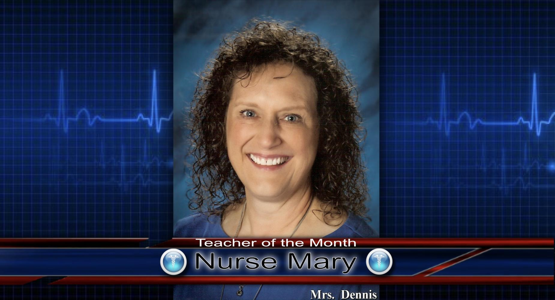 Teacher of the Month - Nurse Mary