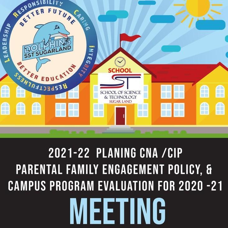 2021-2022 CNA AND CIP MEETING, PARENTAL FAMILY AND ENGAGEMENT POLICY, AND THE CAMPUS PROGRAM EVALUATION FOR 2020-2021. Featured Photo