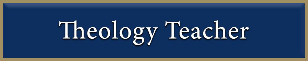Theology Teacher