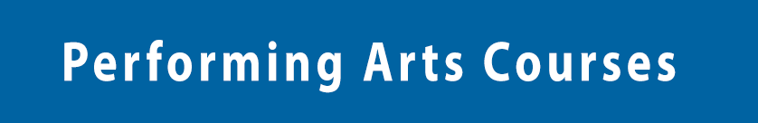 Performing Arts Courses