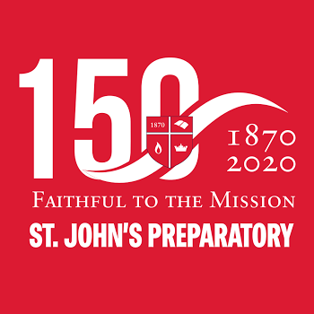 St. John's Prep 150 Years Faithful to the Mission
