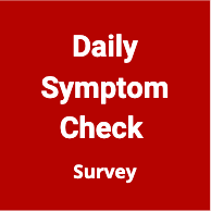 Daily Symptom Check Survey