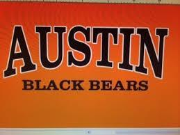 sign in orange and black with Austin Black Bears on it