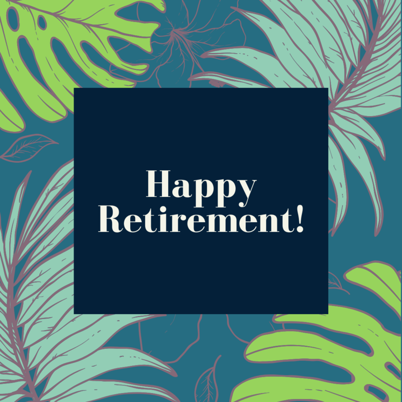 graphic with palm leaves reads happy retirement