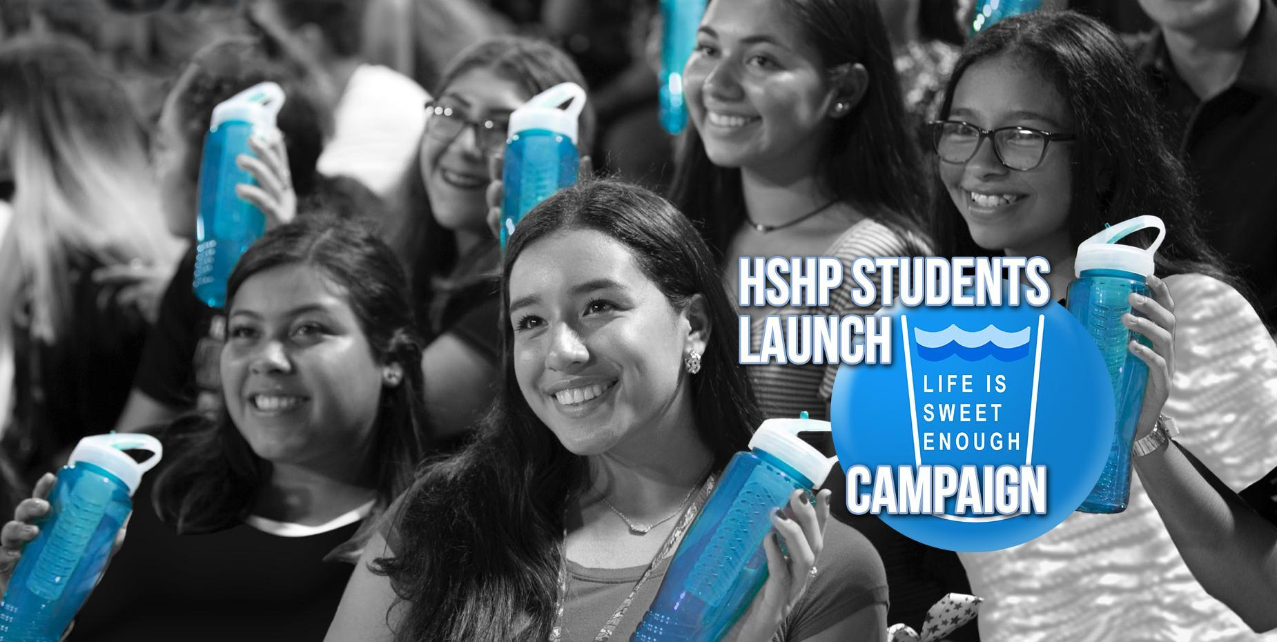 HSHP Students Launch Life is Sweet Enough Campaign