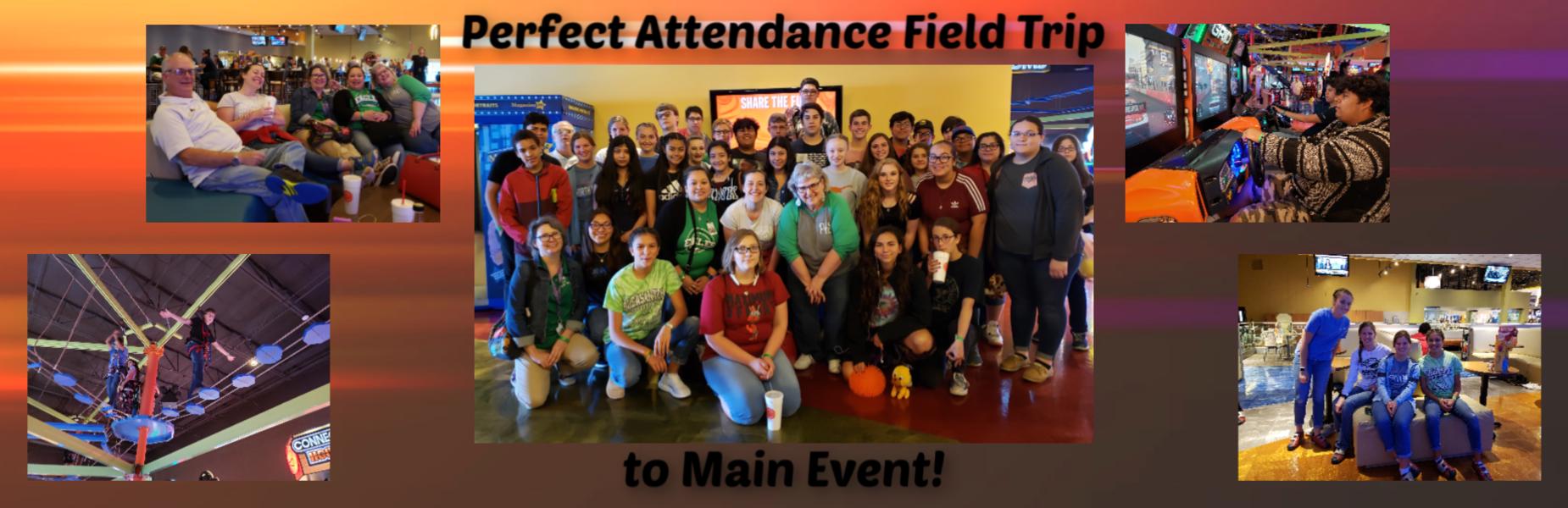 perfect attendance field trip