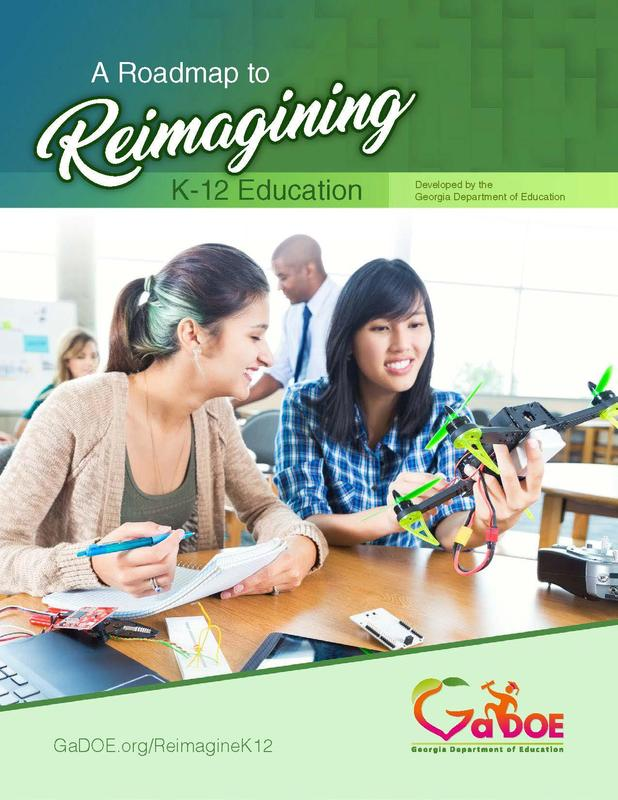 A Roadmap to Reimagining K-12 Education