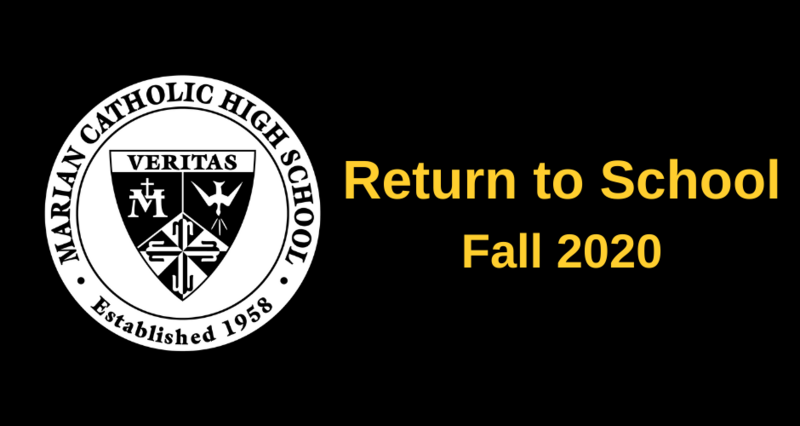 Marian Catholic High School Announces Return to School Plans Featured Photo