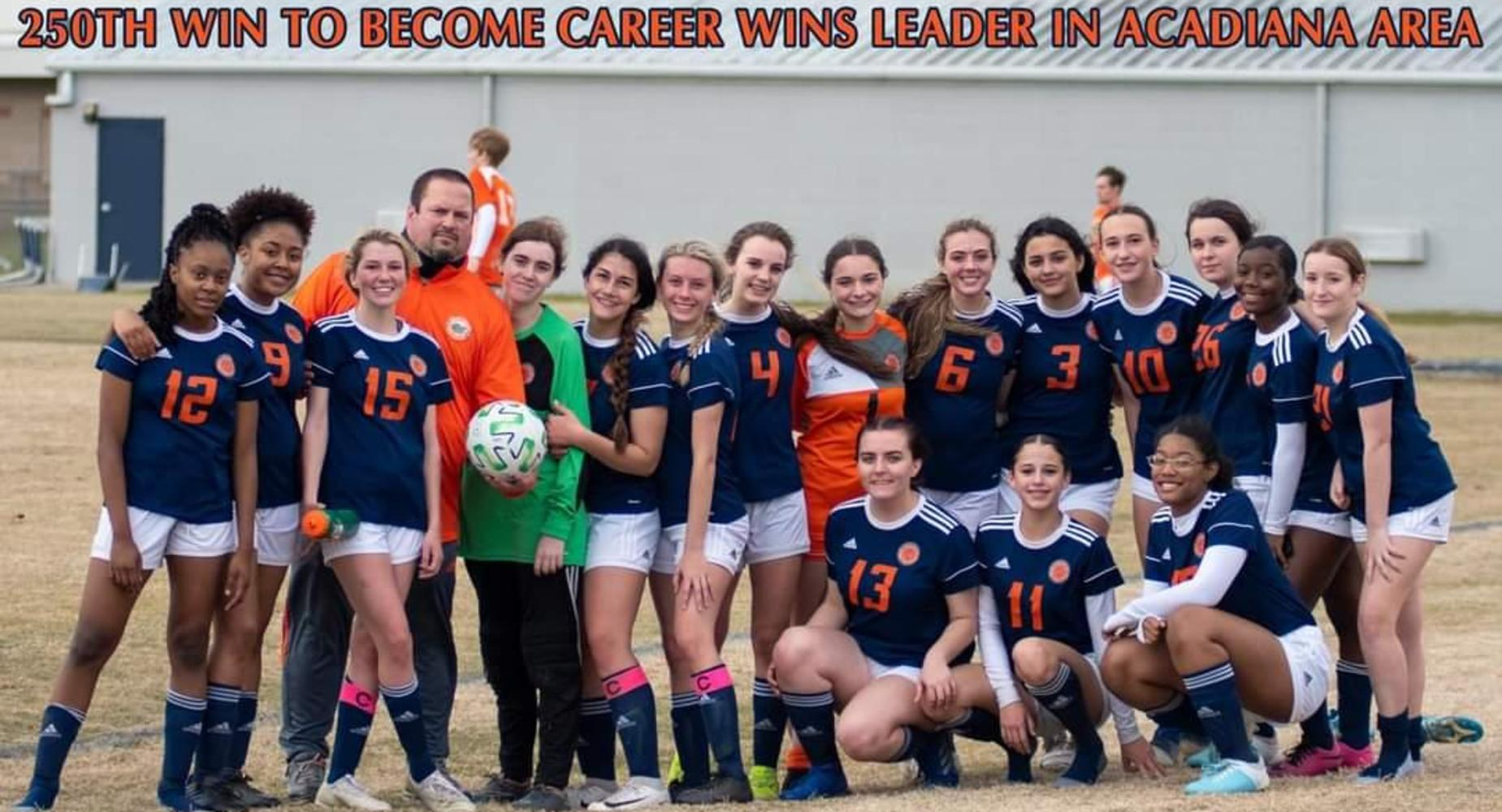 BCHS Girls Soccer Team 250 Win to became Career Wins Leader in Acadiana Area