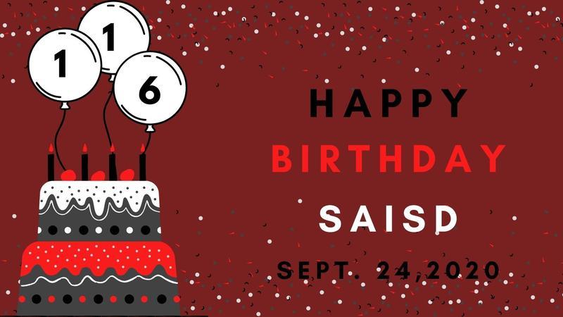 Happy 116th Birthday SAISD
