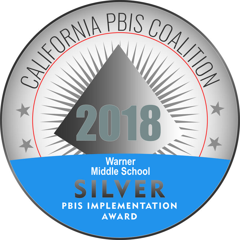 California PBIS Coalition Silver Award - Warner Middle School
