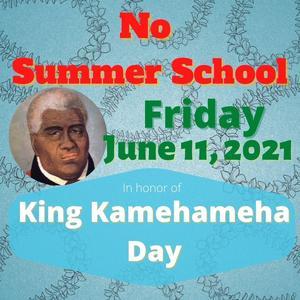 No Summer School on Friday June 11, 2021.jpg
