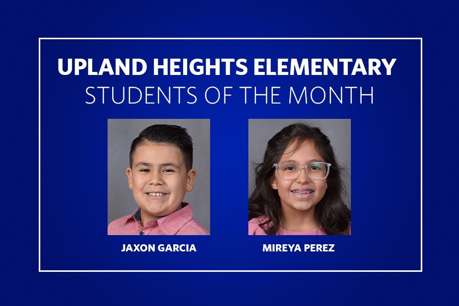 Upland Students of the Month