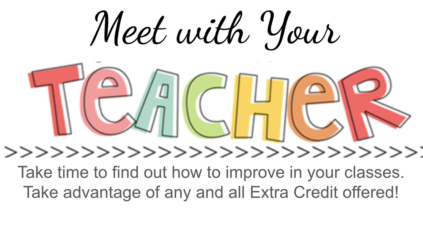 Meet with Teacher