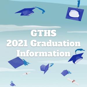 GTHS 2021 Graduation Information Featured Photo