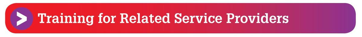 Training for Related Service Providers