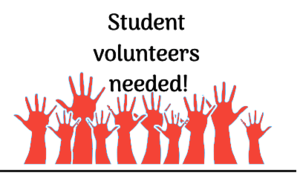Student volunteers needed.png