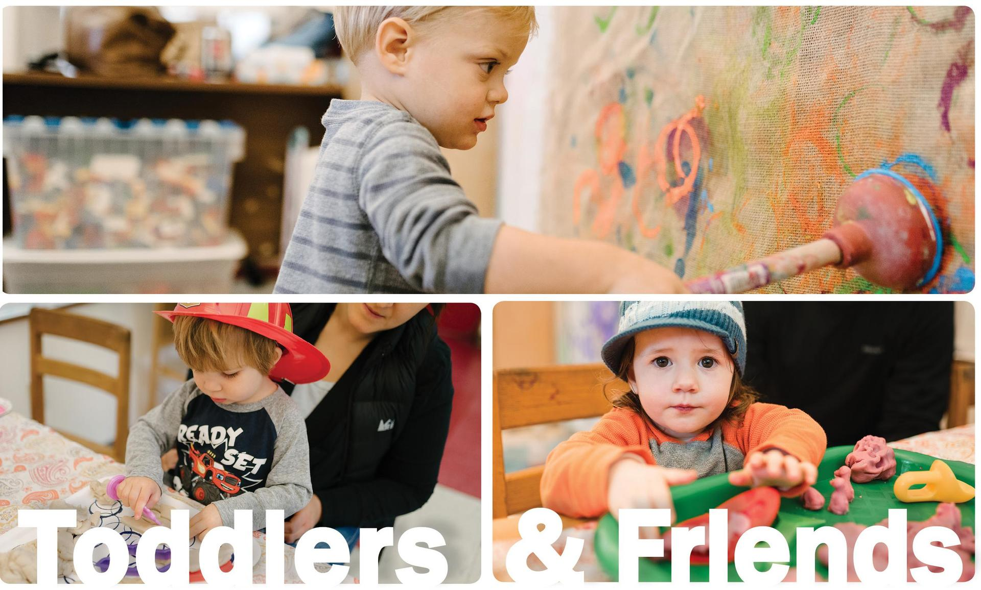 Toddler & Friends