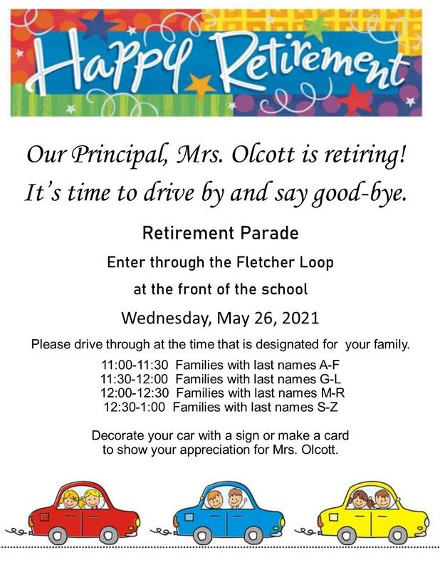 Principal's Retirement Parade Wednesday, May 26th 2021