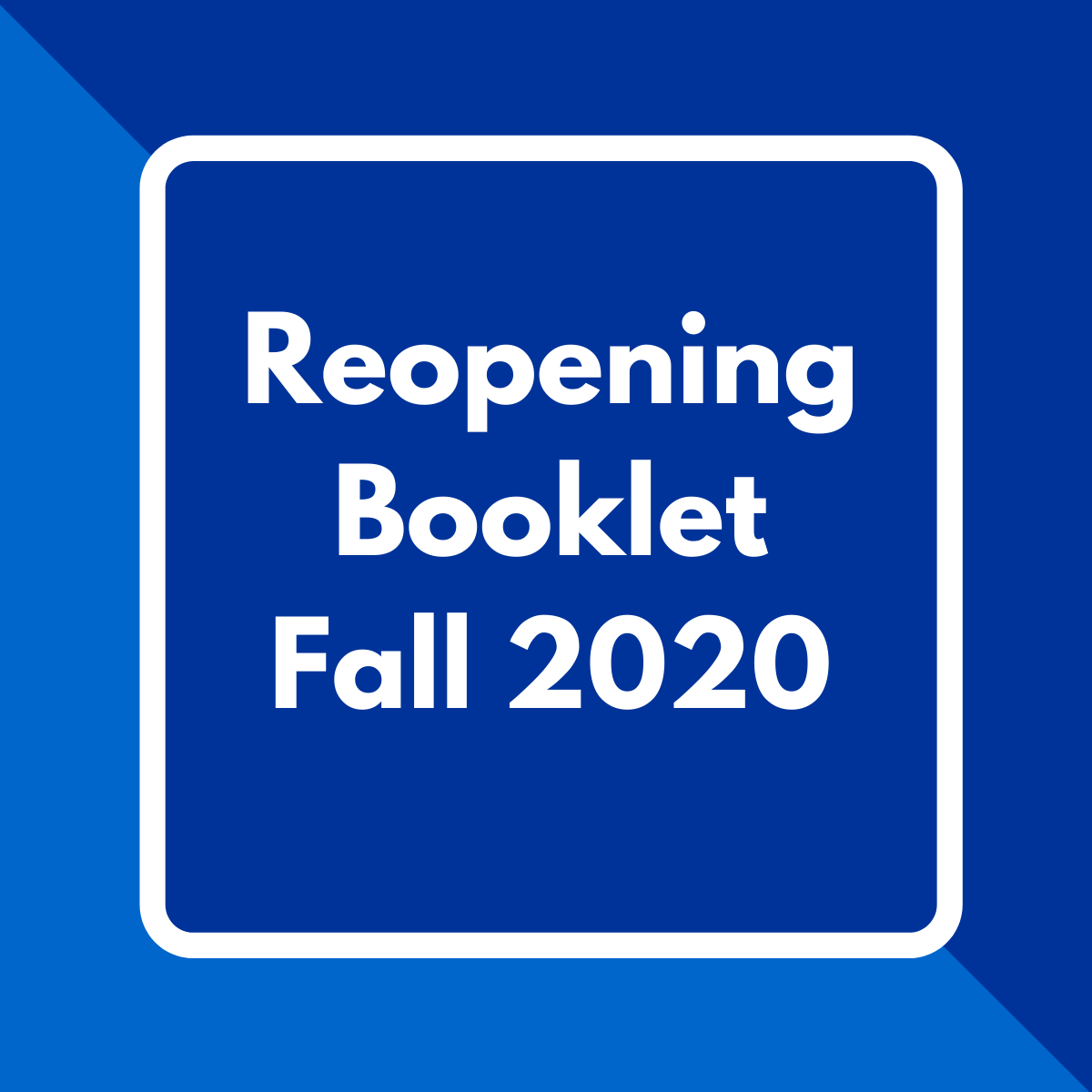 Reopening booklet