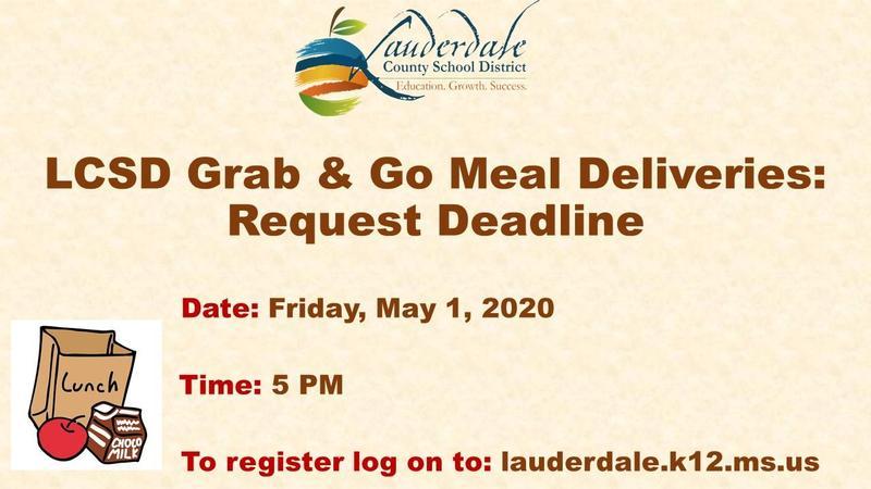 Grab & Go Deliveries Request Deadline Flyer