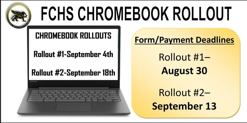 Chromebook Rollout #1-Sept 4 [deadline Aug. 30] Chromebook Rollout #2- Sept 18 [deadline Sept 13]