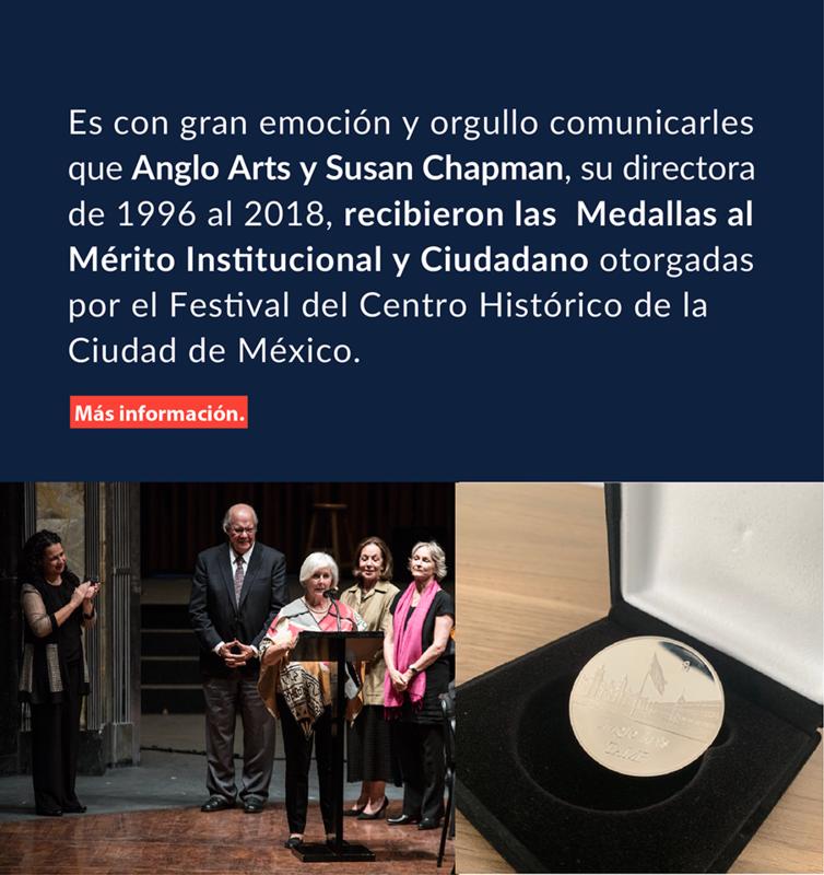 Anglo Arts fue premiado con la Medalla al Mérito por el Festival del Centro Histórico de la Ciudad de México Featured Photo