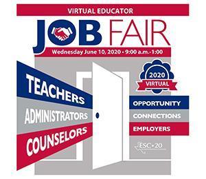 Virtual Educator Job Fair, Wednesday, June, 10, 2020 9:00 a.m. - 1:00 p.m.