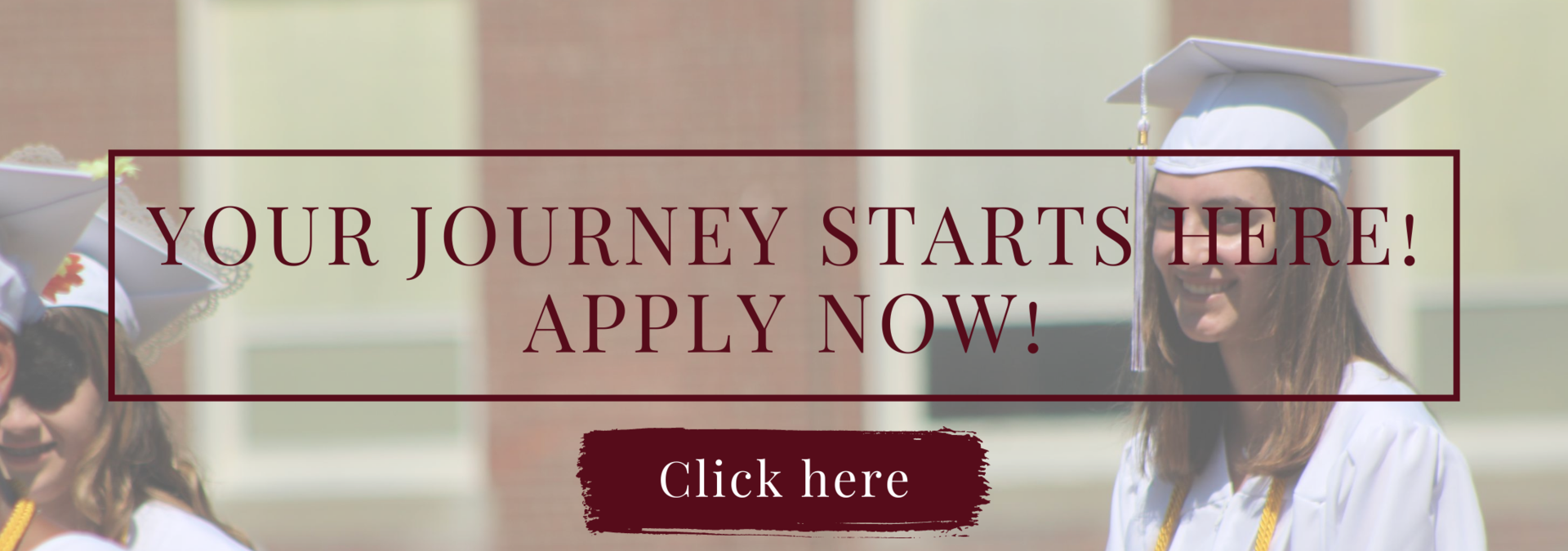 Your journey starts here! Apply now!