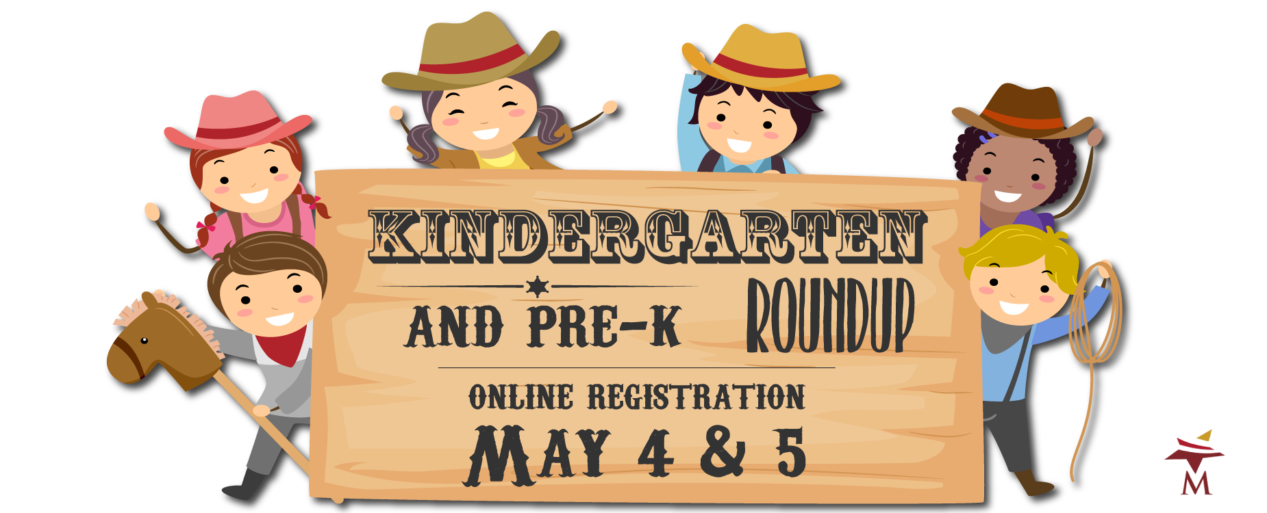 Kindergarten Round-Up May 4 & 5