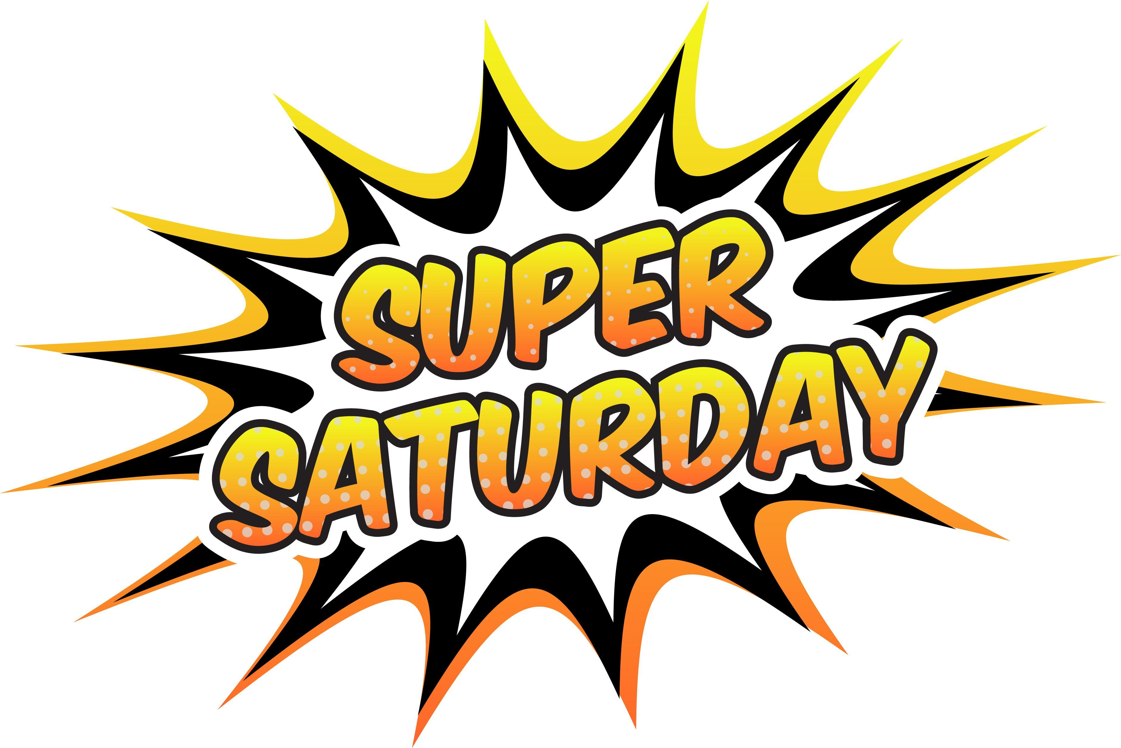 SUPER SATURDAY IS MARCH 7TH Image