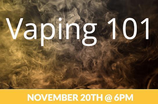 Vaping Presentation November 20th