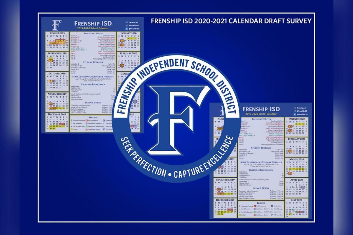 2020 2021 Frenship ISD Calendar Draft Survey