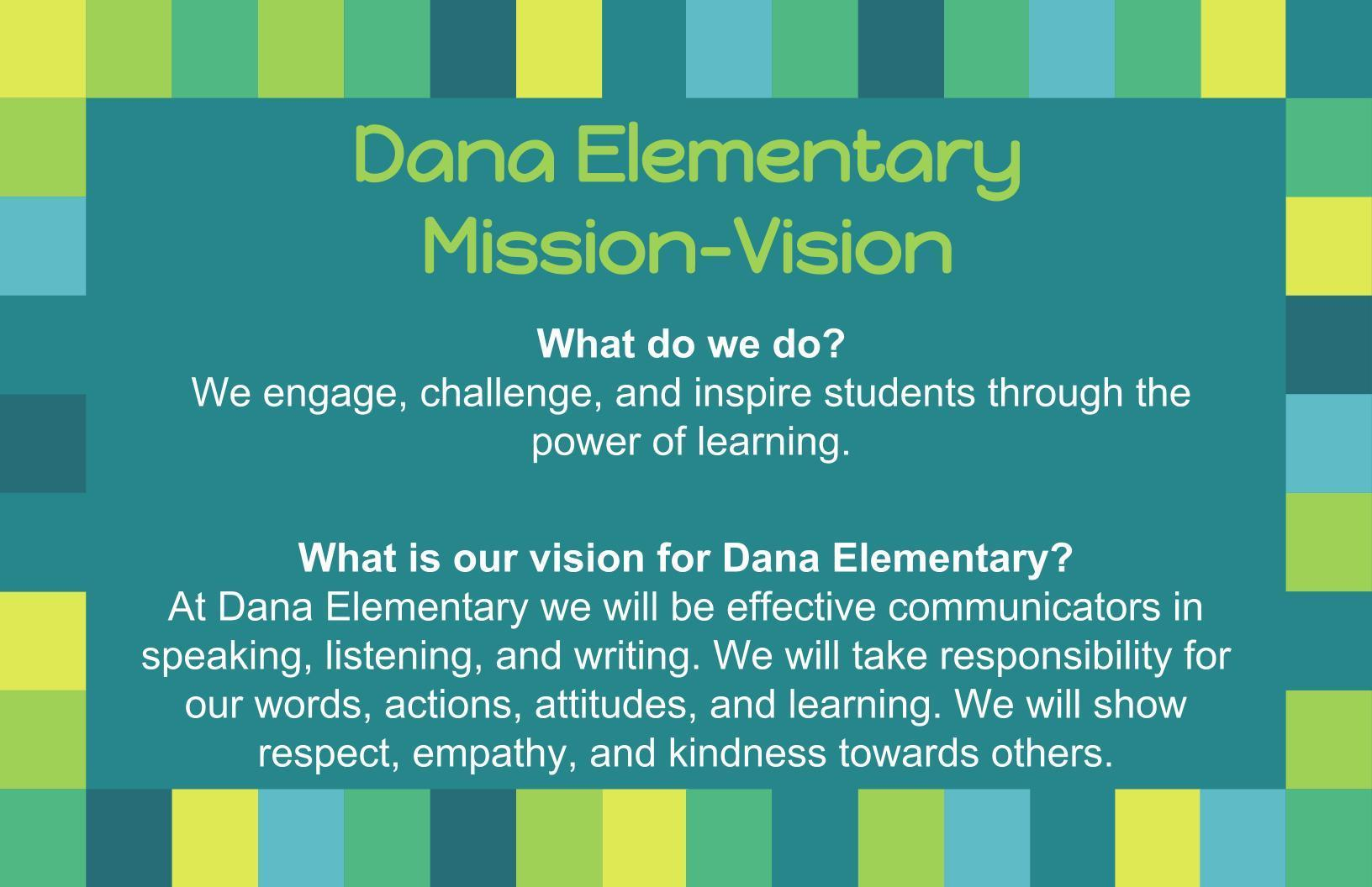 Dana Mission and Vision Statement