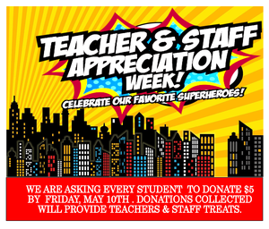 Teacher and Staff appreciation week informational graphic
