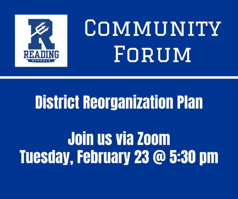 community forum to discuss the district reorganization plan, Tuesday, February 23 at 5:30 pm via Zoom