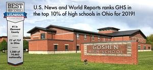 The U.S. News and World Reports 2019 ranking of Best Public High Schools recognized Goshen High School in the top 10% in the State of Ohio!
