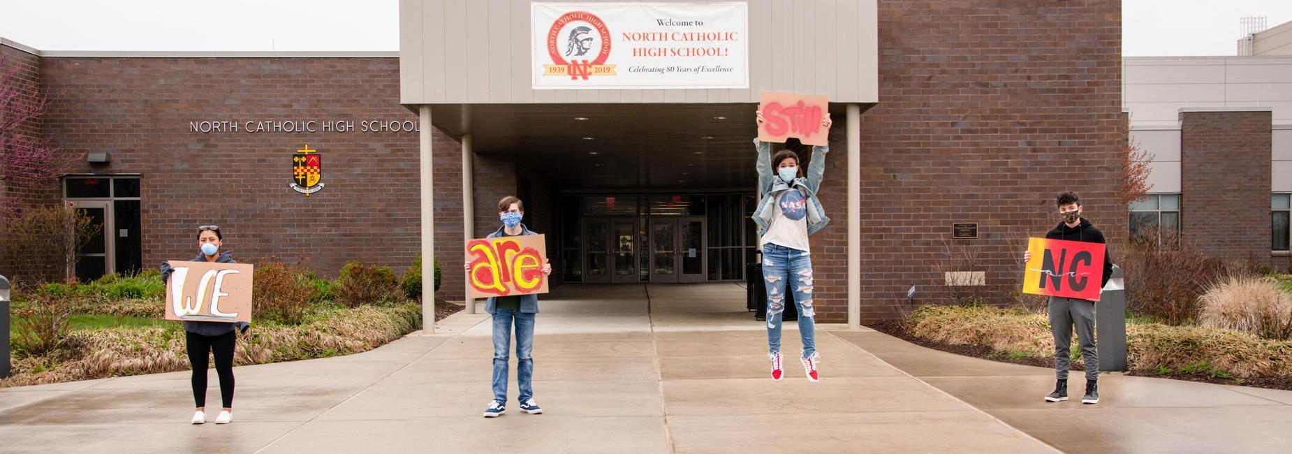 We are NC North Catholic High School