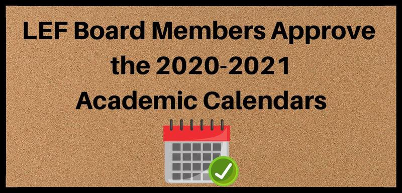 LEF Board Approves Academic Calendar