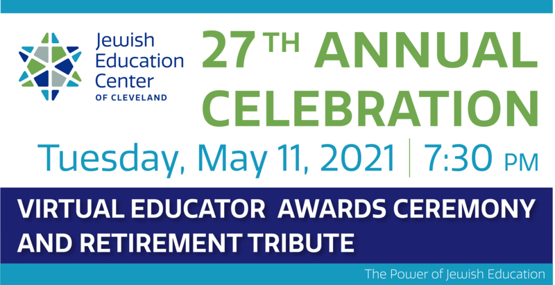 Cleveland Educators to be Honored at the  Jewish Education Center's 27th Annual Celebration  May 11, 2021 Featured Photo