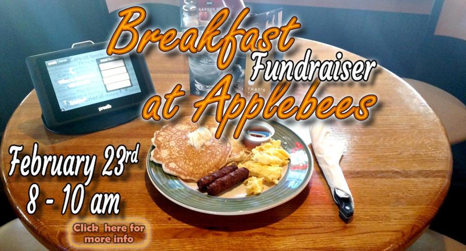 Breakfast at Applebees Fundraiser Feb. 23, 8-10am