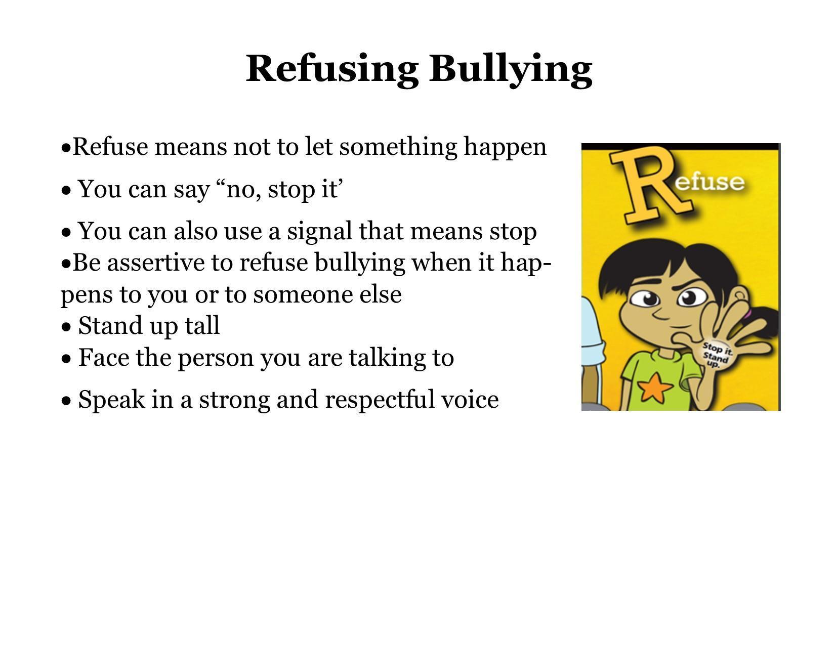 Refusing Bullying