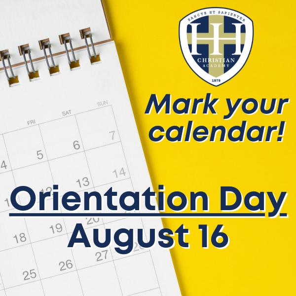 Orientation Day: August 16