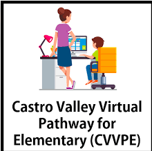 Castro Valley Virtual Pathway for Elementary (CVVPE)
