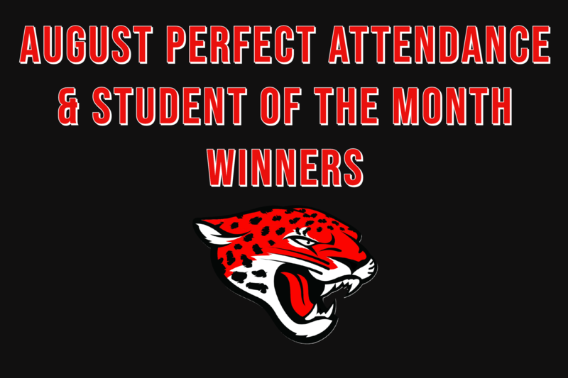 August Perfect Attendance & Student of the Month Winners