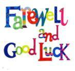 fairwell and good luck