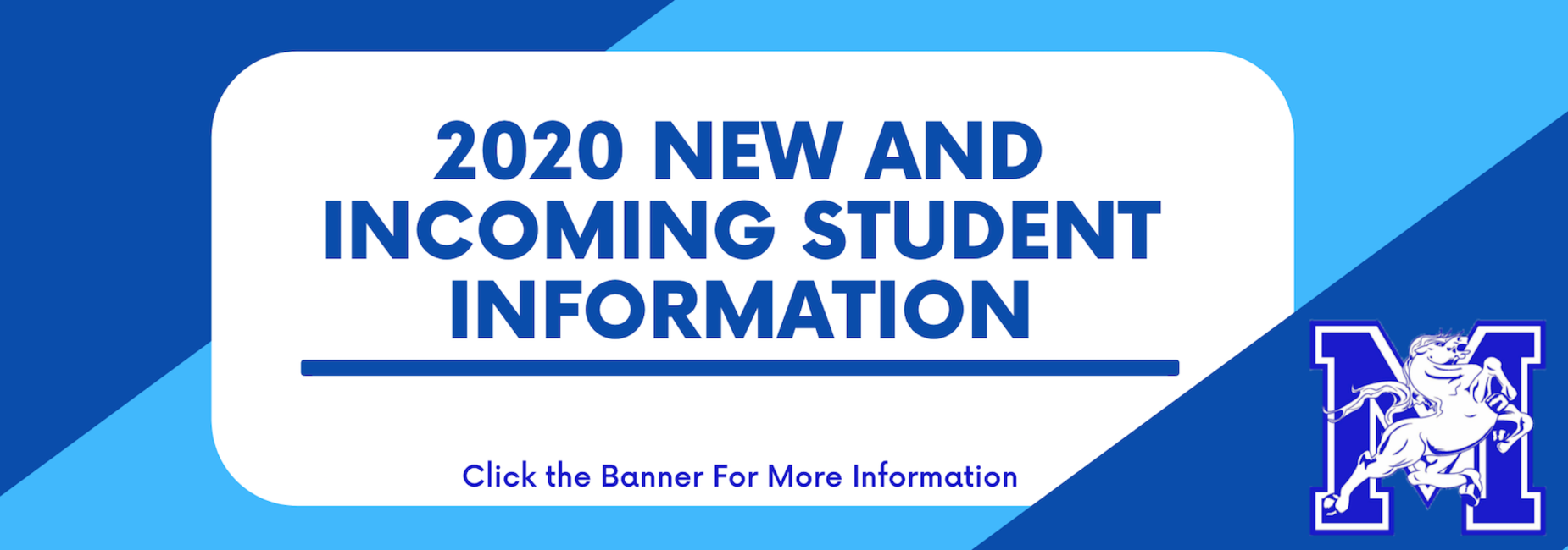2020 New and Incoming Student Information Banner