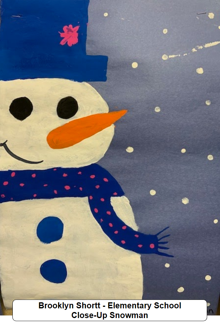 Brooklynn Shortt - Elementary School - Close-Up Snowman