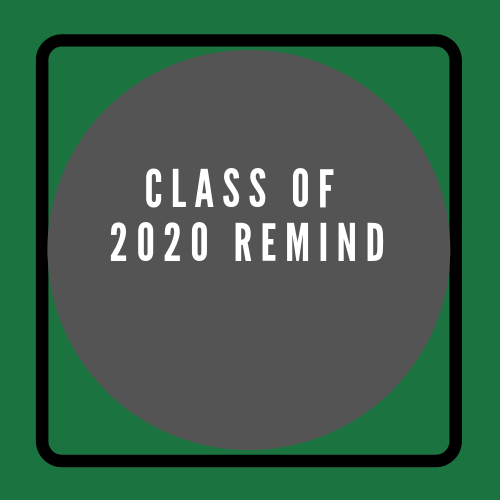 Class of 2020 Remind